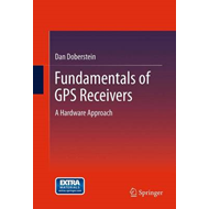 Fundamentals of GPS Receivers (BOK)