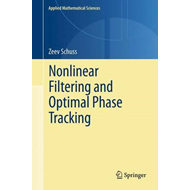 Nonlinear Filtering and Optimal Phase Tracking (BOK)