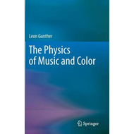 The Physics of Music and Color (BOK)