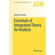 Essentials of Integration Theory for Analysis (BOK)