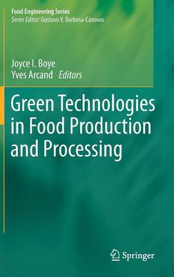 Green Technologies in Food Production and Processing (BOK)