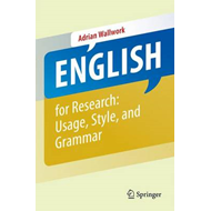 English for Academic Research: Grammar, Usage and Style (BOK)
