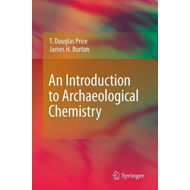An Introduction to Archaeological Chemistry (BOK)