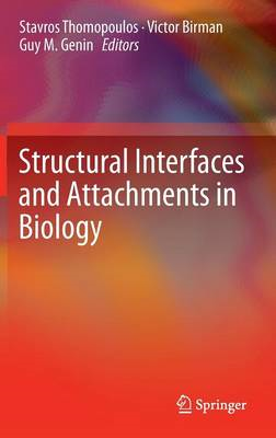 Structural Interfaces and Attachments in Biology (BOK)