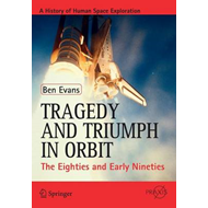 Tragedy and Triumph in Orbit (BOK)