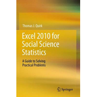 Excel 2010 for Social Science Statistics (BOK)