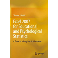 Excel 2007 for Educational and Psychological Statistics (BOK)