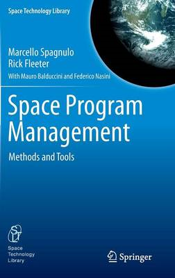 Space Program Management: Methods and Tools (BOK)