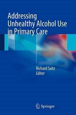 Addressing Unhealthy Alcohol Use in Primary Care (BOK)