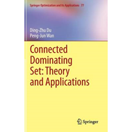 Connected Dominating Set: Theory and Applications (BOK)