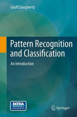 Pattern Recognition and Classification: An Introduction (BOK)