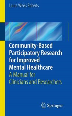 Community-Based Participatory Research for Improved Mental Healthcare: A Manual for Clinicians and R (BOK)