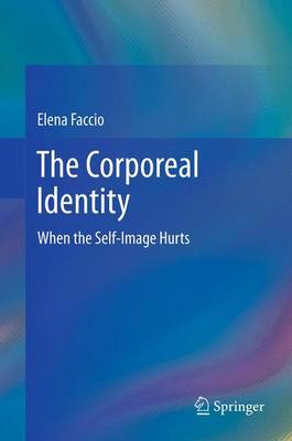 The Corporeal Identity: When the Self-image Hurts (BOK)