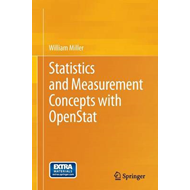 Statistics and Measurement Concepts with OpenStat (BOK)