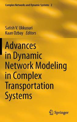 Advances in Dynamic Network Modeling in Complex Transportation Systems (BOK)