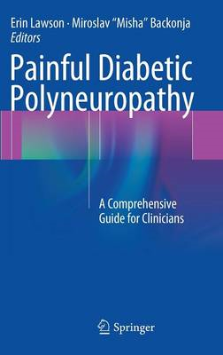 Painful Diabetic Polyneuropathy: A Comprehensive Guide for Clinicians (BOK)