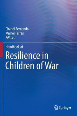 Handbook of Resilience in Children of War (BOK)