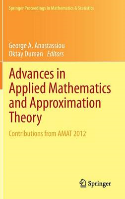 Advances in Applied Mathematics and Approximation Theory: Contributions from AMAT 2012 (BOK)