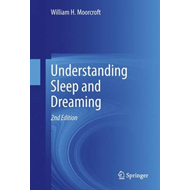Understanding Sleep and Dreaming (BOK)