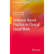 Evidence-Based Practice in Clinical Social Work (BOK)