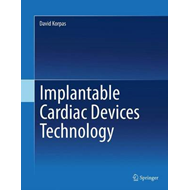 Implantable Cardiac Devices Technology (BOK)