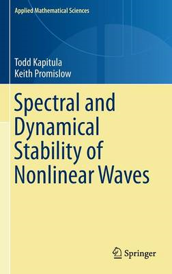 Spectral and Dynamical Stability of Nonlinear Waves (BOK)