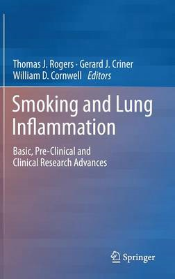 Smoking and Lung Inflammation: Basic, Pre-clinical and Clinical Research Advances (BOK)