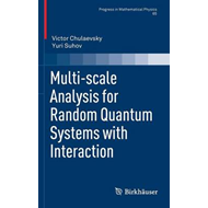 Multi-Scale Analysis for Random Quantum Systems with Interaction (BOK)