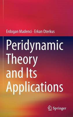 Peridynamic Theory and Its Applications (BOK)
