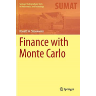 Finance with Monte Carlo (BOK)