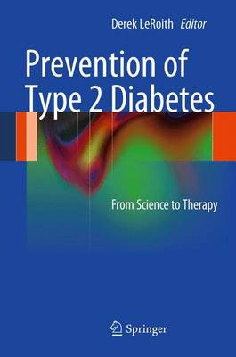 Prevention of Type 2 Diabetes: From Science to Therapy (BOK)