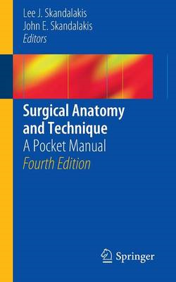 Surgical Anatomy and Technique (BOK)