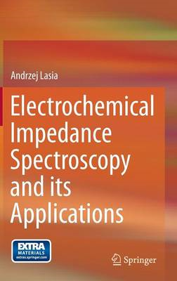 Electrochemical Impedance Spectroscopy and its Applications (BOK)