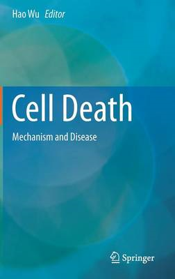 Cell Death: Mechanism and Disease (BOK)