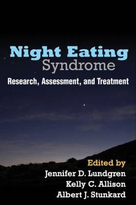 Night Eating Syndrome: Research, Assessment, and Treatment (BOK)