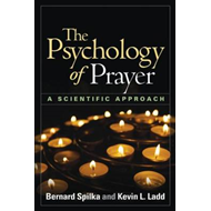The Psychology of Prayer: A Scientific Approach (BOK)