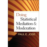 Doing Statistical Mediation and Moderation (BOK)