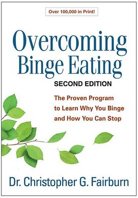 Overcoming Binge Eating, Second Edition: The Proven Program to Learn Why You Binge and How You Can S (BOK)