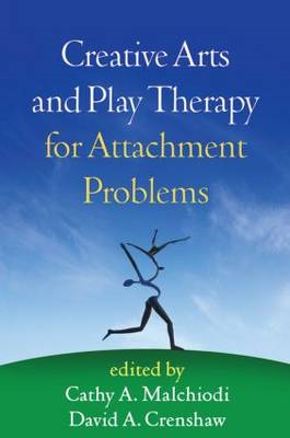 Creative Arts and Play Therapy for Attachment Problems (BOK)