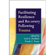 Facilitating Resilience and Recovery Following Trauma (BOK)