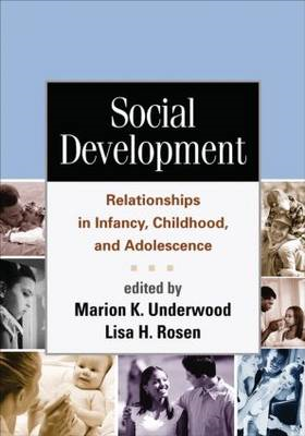 Social Development: Relationships in Infancy, Childhood, and Adolescence (BOK)