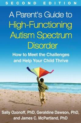 Parent's Guide to High-Functioning Autism Spectrum Disorder (BOK)
