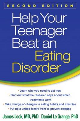 Help Your Teenager Beat an Eating Disorder (BOK)