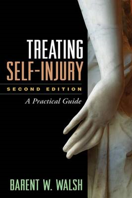 Treating Self-Injury, Second Edition (BOK)