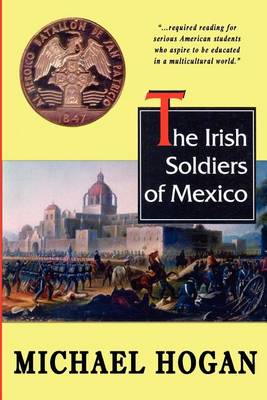 The Irish Soldiers of Mexico (BOK)