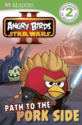 Angry Birds Star Wars II: Path to the Pork Side (BOK)