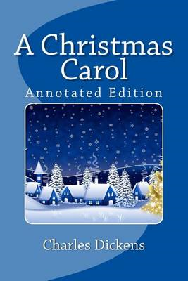 A Christmas Carol (Annotated Edition) (BOK)