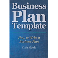 Business Plan Template: How to Write a Business Plan (BOK)