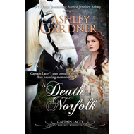 A Death in Norfolk: Captain Lacey Regency Mysteries (BOK)