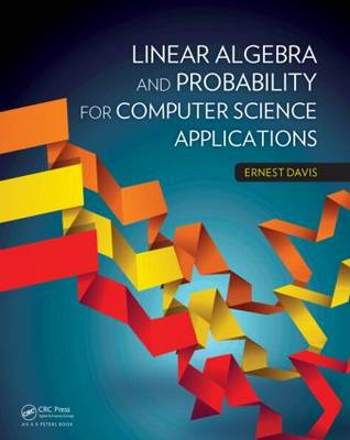 Linear Algebra and Probability for Computer Science Applicat (BOK)